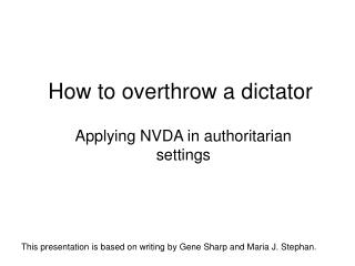How to overthrow a dictator