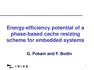 Energy-efficiency potential of a phase-based cache resizing scheme for embedded systems