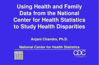 Anjani Chandra, Ph.D.