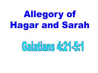 Allegory of Hagar and Sarah