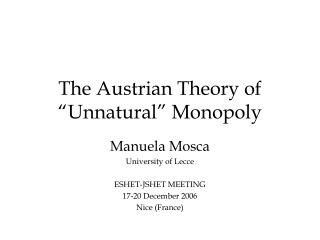The Austrian Theory of  Unnatural  Monopoly
