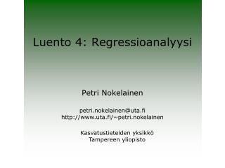 Luento 4: Regressioanalyysi