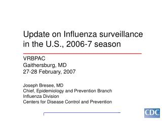 Update on Influenza surveillance in the U.S., 2006-7 season