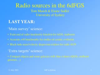 Radio sources in the 6dFGS        Tom Mauch & Elaine Sadler   University of Sydney