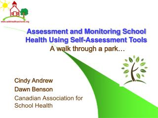 Assessment and Monitoring School Health Using Self-Assessment Tools