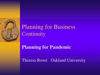 Planning for Business  Continuity