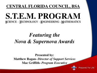 Presented by: Matthew Ragan-  Director of Support Services Mac Griffith-  Program Executive