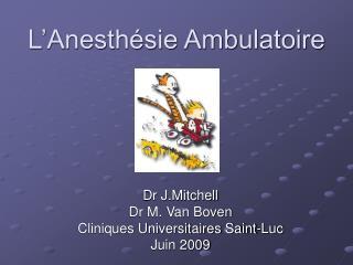 L'Anesthésie Ambulatoire