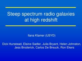 Steep spectrum radio galaxies at high redshift