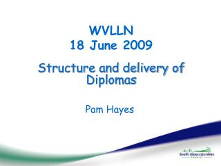 Structure and delivery of Diplomas