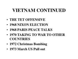 VIETNAM CONTINUED