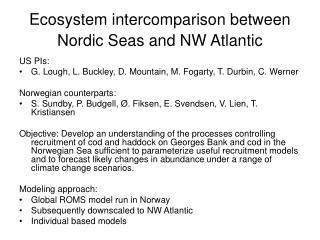 Ecosystem intercomparison between Nordic Seas and NW Atlantic