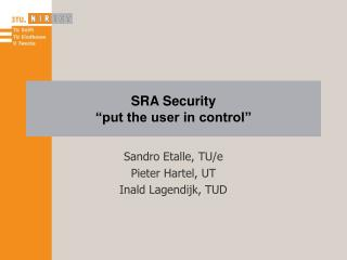 "SRA Security ""put the user in control"""