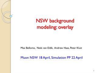 NSW background modeling: overlay