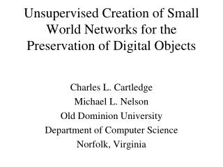 Unsupervised Creation of Small World Networks for the Preservation of Digital Objects