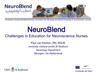 NeuroBlend Challenges in Education for Neuroscience Nurses
