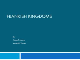 Frankish Kingdoms