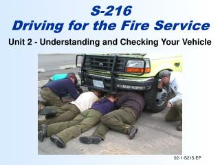 Unit 2 - Understanding and Checking Your Vehicle