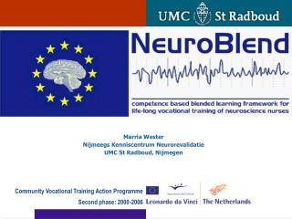 Marria Wester Nijmeegs Kenniscentrum Neurorevalidatie UMC St Radboud, Nijmegen