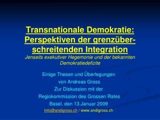Einige Thesen und  Überlegungen  von Andreas Gross  Zur Diskussion mit der