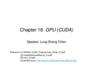 Chapter 18   GPU  ( CUDA)