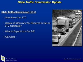 State Traffic Commission Update
