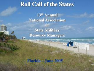 13 th  Annual National Association  of  State Military  Resource Managers