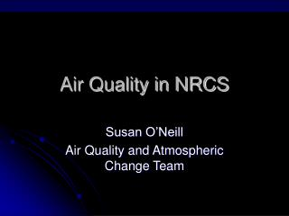 Air Quality in NRCS