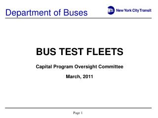 BUS TEST FLEETS Capital Program Oversight Committee March, 2011