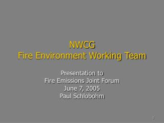 NWCG  Fire Environment Working Team