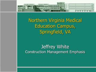 Jeffrey White  Construction Management Emphasis