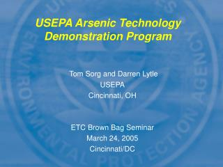USEPA Arsenic Technology  Demonstration Program