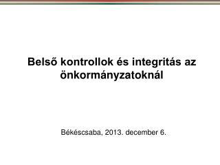 Belső kontrollok és integritás az önkormányzatoknál