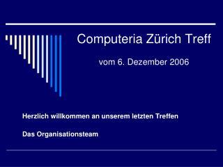 Computeria Zürich Treff vom 6. Dezember 2006