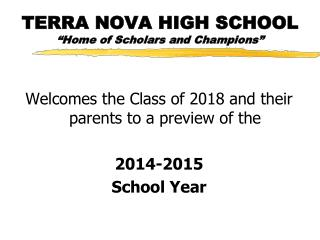 "TERRA NOVA HIGH SCHOOL ""Home of Scholars and Champions"""