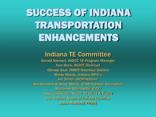 SUCCESS OF INDIANA TRANSPORTATION ENHANCEMENTS