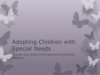 Adopting Children with Special Needs