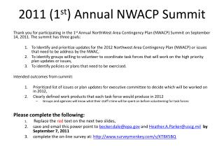2011 (1 st ) Annual NWACP Summit