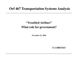 Orf 467 Transportation Systems Analysis