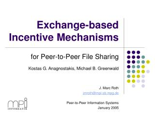 Exchange-based Incentive Mechanisms