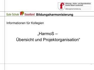 Bildungsharmonisierung
