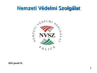 Nemzeti V�delmi Szolg�lat