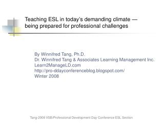 Teaching ESL in today's demanding climate — being prepared for professional challenges