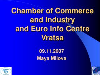 Chamber of Commerce and Industry and Euro Info Centre Vratsa