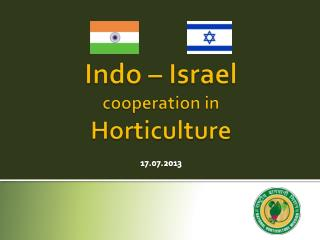 Indo – Israel  cooperation in  Horticulture