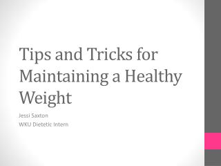 Tips and Tricks for Maintaining a Healthy Weight