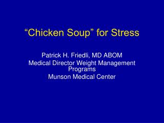 """Chicken Soup"" for Stress"