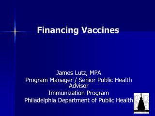 Financing Vaccines