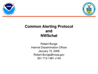 Common Alerting Protocol  and  NWSchat
