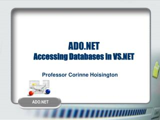 ADO.NET Accessing Databases in VS.NET